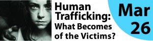March 26 Human Trafficking_Educate